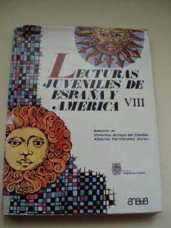 Ver os detalles de:  Lecturas juveniles de España y América VIII