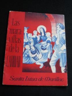 Ver os detalles de:  Las maravillas de la Caridad. Santa Luisa de Marillac