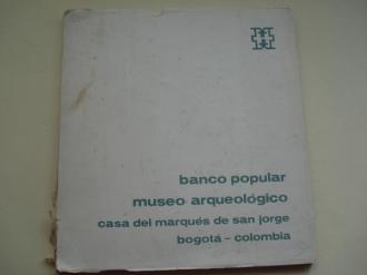 Banco Popular Museo Arqueológico. Casa del Marqués de San Jorge. Bogotá. Colombia. LA CERÁMICA. Catálogo - Ver os detalles do produto