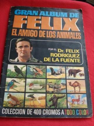 GRAN ÁLBUM DE FÉLIX EL AMIGO DE LOS ANIMALES  por el Dr. Félix Rodríguez de la Fuente - Ver los detalles del producto