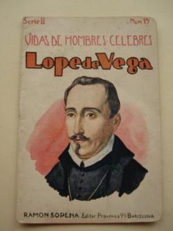 Ver os detalles de:  Lope de Vega. Vidas de Hombres Célebres. Serie II. Núm. 15