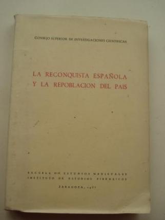 La Reconquista española y la repoblación del pais. Conferencias del curso celebrado en  Jaca en agosto de 1947 - Ver os detalles do produto