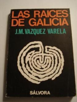 Ver os detalles de:  Las raíces de Galicia