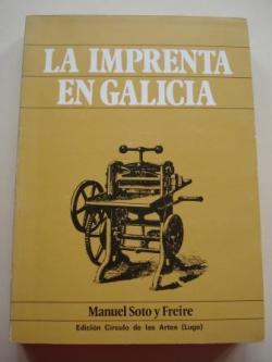 Ver os detalles de:  La imprenta en Galicia