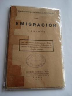 Ver os detalles de:  Disposiciones fundamentales vigentes sobre Emigración (1924-1950)
