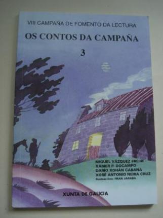 Os contos da Campaña 3: Miguel Vázquez Freire-Xabier P. Docampo-Darío Xohán Cabana-Xosé Antonio Neira Cruz - Ver os detalles do produto