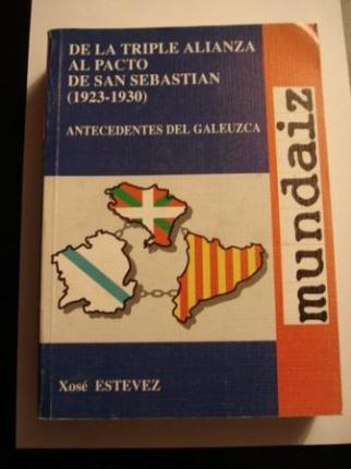 De la Triple Alianza al Pacto de San Sebastián (1923-1930) - Ver os detalles do produto