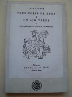 Ver os detalles de:  Tres hojas de ruda y un ajo verde o Las narraciones de un vagabundo (Edición facsímil)