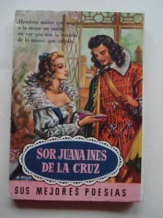 Sor Juana Inés de la Cruz. Sus mejores poesías  - Ver os detalles do produto