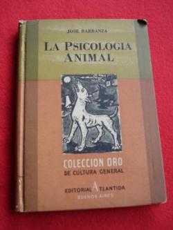 Ver os detalles de:  Lote de 3 libros: La Psicología animal / Animales prehistóricos / Estados Unidos de Norte América