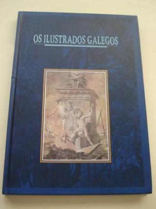 Os Ilustrados galegos. Reforma e tradición na Galicia do Antigo Réxime. Catálogo Exposición A Coruña, 1996 - Ver os detalles do produto