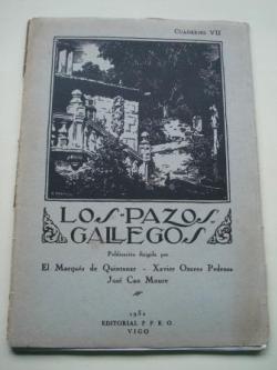 Ver os detalles de:  Los pazos gallegos. Cuaderno VII