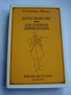 Ver os detalles de:  Santa Margorí  /  Los cuernos disparatados