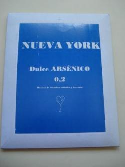 Ver os detalles de:  NUEVA YORK. Dulce ARSÉNICO O,2. Revista de creación artística y literaria. Cuadernillo, Marcapáginas, Tarjetas y CD