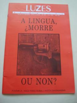 Ver os detalles de:  LUZES DE GALIZA. Nº 26. 1995. A lingua, ¿morre?