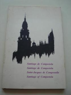 Ver os detalles de:  Santiago de Compostela. Santiago de Compostela. Saint-Jacques de Compostelle. Santiago of Compostela
