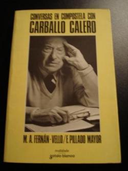 Ver os detalles de:  Conversas en Compostela con Carballo Calero