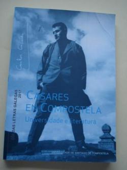 Ver os detalles de:  Casares en Compostela. Universidade e literatura. Día das Letras Galegas 2017