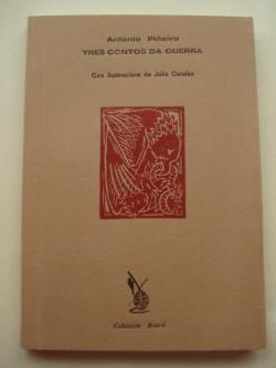 Ver os detalles de:  Tres contos da guerra (Con ilustracións de Julio Catalán)