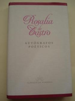 Ver os detalles de:  Autógrafos poéticos (Edición de Henrique Monteagudo)