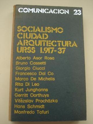 Socialismo, ciudad y arquitectura. URSS 1917-1937. La aportación de los Arquitectos Europeos - Ver os detalles do produto