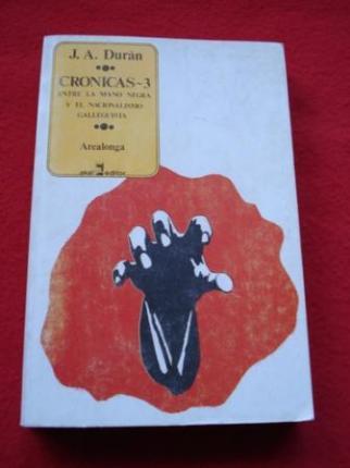 Crónicas-3. Entre la Mano Negra y el nacionalismo galleguista - Ver os detalles do produto