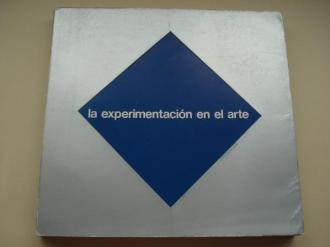 La experimentación en el arte. Catálogo Exposición, Madrid 1983 - Ver los detalles del producto