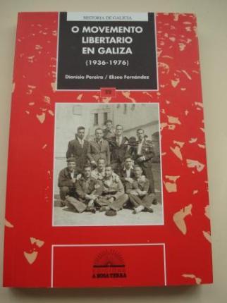 O movemento libertario en Galicia (1936-1976) - Ver los detalles del producto