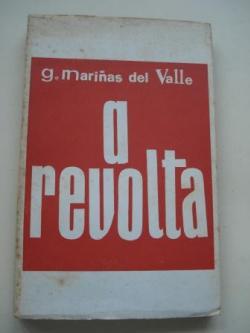 Ver os detalles de:  A revolta e outras farsas