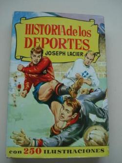 Ver os detalles de:  Historia de los deportes (con 250 ilustraciones)