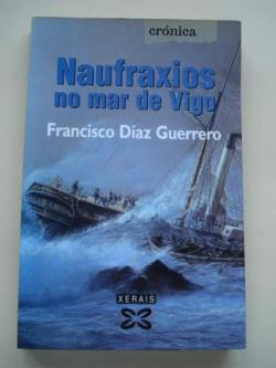 Ver os detalles de:  Naufraxios no mar de Vigo