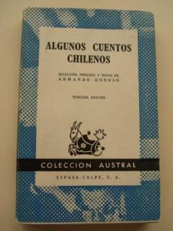 Ver os detalles de:  Algunos cuentos chilenos (Selección de Armando Donoso)