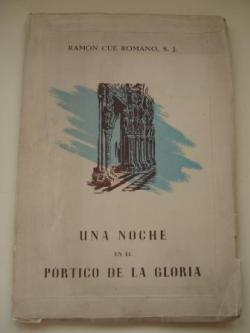 Ver os detalles de:  Una noche en el Pórtico de la Gloria (Interpretación lírica de Compostela)