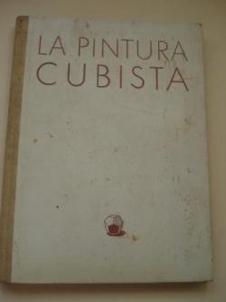 Ver os detalles de:  La pintura cubista y sus derivaciones