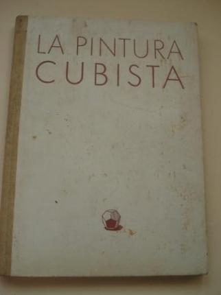 La pintura cubista y sus derivaciones - Ver los detalles del producto