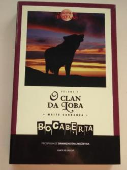 Ver os detalles de:  O clan da Loba. Volume I
