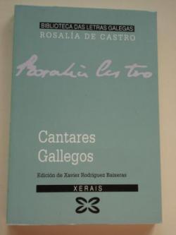 Ver os detalles de:  Cantares gallegos (Edición de Xavier Rodríguez Baixeras)
