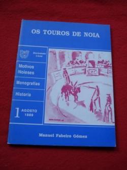 Ver os detalles de:  Os touros de Noia - Motivos Noieses-  Monografías - Historia, nº 1- Agosto 1989