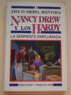 Ver os detalles de:  Nancy Drew y los Hardy. La serpiente emplumada (¡Vive tu propia aventura!, 3)