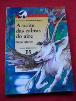Ver os detalles de:  A noite das cabras do aire