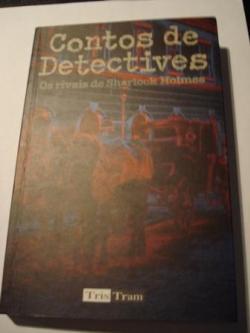 Ver os detalles de:  Contos de detectives. Os rivais de Sherlock Holmes