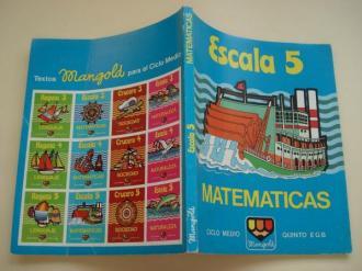 Matemáticas Escala 5. Ciclo medio. Quinto EGB - Ver os detalles do produto