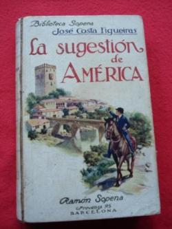 Ver os detalles de:  La sugestión de América