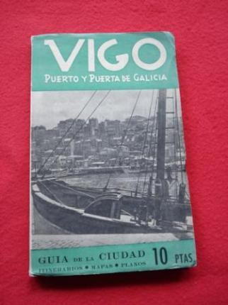 Vigo. Puerto y puerta de Galicia. Guía de la ciudad - Ver os detalles do produto
