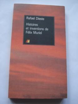 Ver os detalles de:  Histoires et inventions de Félix Muriel
