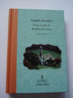 Ver os detalles de:  Terra de Iria. Viaxe ó país de Rosalía de Castro