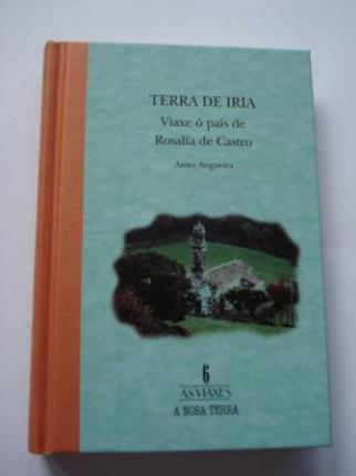 Terra de Iria. Viaxe ó país de Rosalía de Castro - Ver los detalles del producto