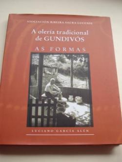 Ver os detalles de:  A olería tradicional de Gundivós. As Formas