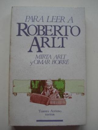 Para leer a Roberto Arlt - Ver os detalles do produto