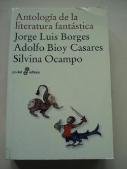 Ver os detalles de:  Antología de la literatura fantástica